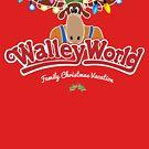 WalleyWorld - Weihnachtsferien von Candywrap Design