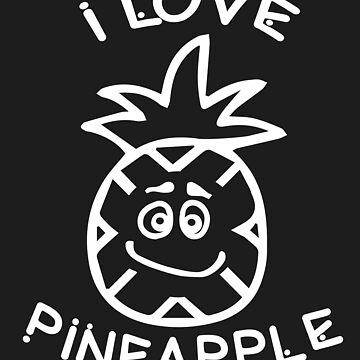 I love pineapple by tarek25