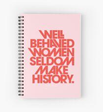 Cuaderno de espiral Mujeres con buen comportamiento en pocas ocasiones hacen historia (versión rosa y roja)