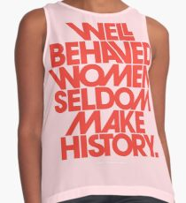 Well Behaved Women Seldom Make History (Pink & Red Version) Contrast Tank