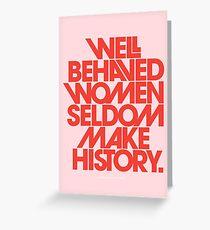 Tarjeta de felicitación Mujeres con buen comportamiento en pocas ocasiones hacen historia (versión rosa y roja)