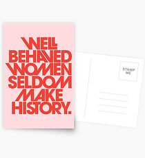 Well Behaved Women Seldom Make History (Pink & Red Version) Postcards