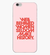 Well Behaved Women Seldom Make History (Pink & Red Version) iPhone Case