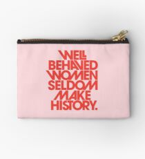 Well Behaved Women Seldom Make History (Pink & Red Version) Studio Pouch
