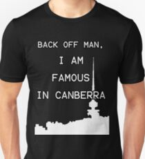 Famous in Canberra Slim Fit T-Shirt