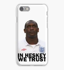 In HESKEY we trust - ENGLAND FOOTBALL iPhone Case/Skin