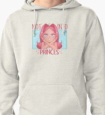 Sapphia is Not Into Princes Pullover Hoodie