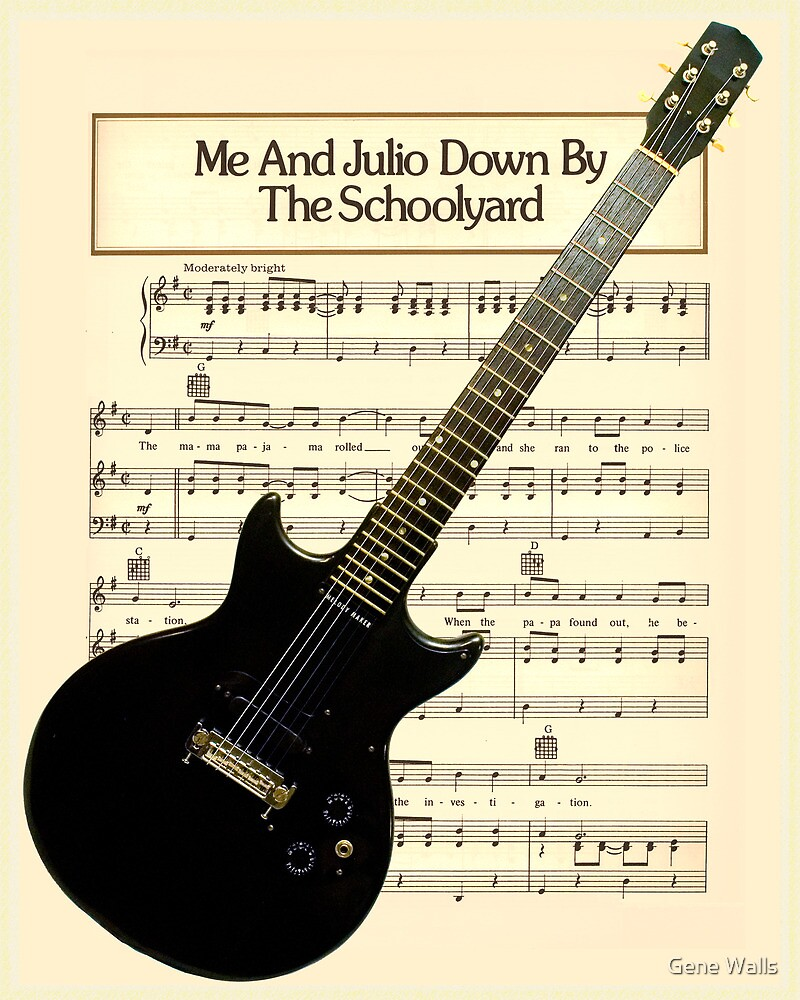 Me and Julio... & My Axe by Gene Walls