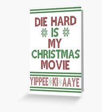 Die Hard ist mein Weihnachtsfilm! Grußkarte