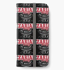 It's a ZARIAH Thing You Wouldn't Understand T-Shirt & Merchandise iPhone Wallet/Case/Skin