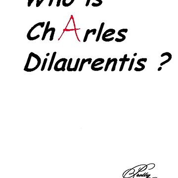 Who is Charles Dilaurentis ? by alemag
