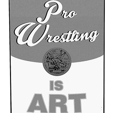 Pro Wrestling is (pop) Art by wrasslebox