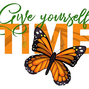 Give Yourself Time ~ Life Quote by EddieBalevo