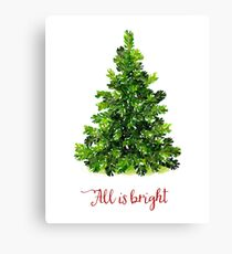 All is Bright Christmas Evergreen Tree Canvas Print