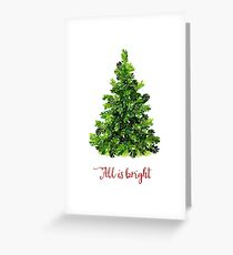 All is Bright Christmas Evergreen Tree Greeting Card
