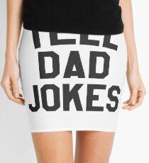 I tell dad jokes Mini Skirt