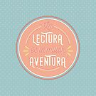 «La lectura es la mejor aventura» de charminmotion