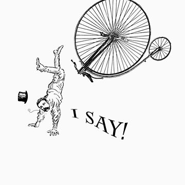 I Say! My Penny Farthing has hit a spot of bother. by Herbmanafet