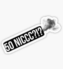 50 NIC?!?! Sticker