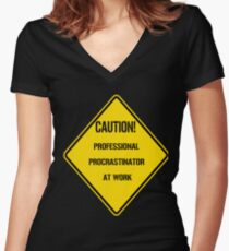 PROFESSIONAL PROCRASTINATOR AT WORK: CAUTION! Women's Fitted V-Neck T-Shirt