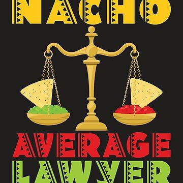 Nacho Average Lawyer by jaygo