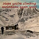 Scottish Mountain - Hope You're Climbing Mountains Again Soon Card by EuniceWilkie