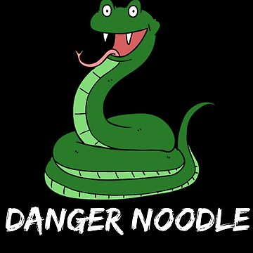 Funny Snake T-Shirt Danger Noodle Novelty Clothing for People Who Love Reptiles Animals and Memes by JollyKRogers