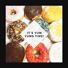 Yum Yum Time by partnersinfire
