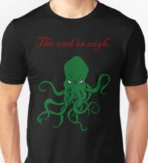 Cthulhu - The End Is Nigh T-Shirt
