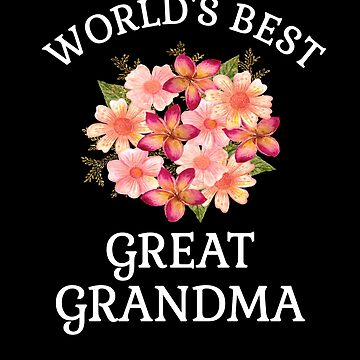 World's Best Great Grandma Beautiful Peach Flower Bouqet Gifts For Great Grandmothers by hustlagirl