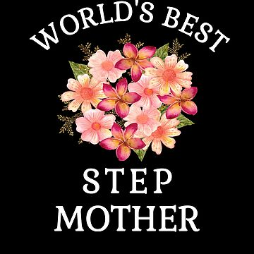 World's Best Step Mom Beautiful Step Mom Gifts Peach Flower Bouquet Gifts  by hustlagirl