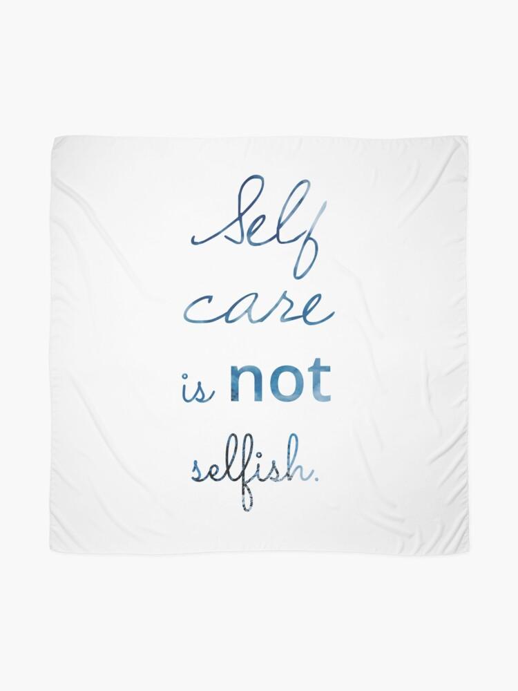 Alternative Ansicht von Self Care ist NICHT egoistisch Tuch