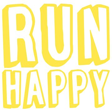 Run Happy (gelb) von its-anna