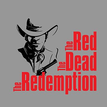 Red Dead Redemption 2 - The Red, The Dead, The Redemption by mymainmandeebo