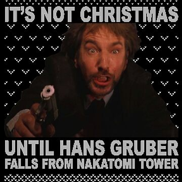 It's Not Christmas Until Hans Gruber Falls Off Nakatomi Tower die hard ugly sweater by mbakbunga
