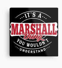 It's a MARSHALL Thing You Wouldn't Understand T-Shirt & Merchandise Metallbild