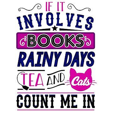 Books, Rainy days, Tea and Cats by KsuAnn