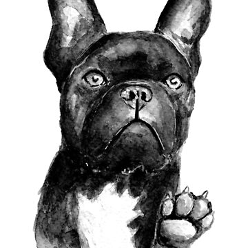 """""""Hold Up, Hooman!"""" - French Bulldog - Watercolour Painting by patti2905"""
