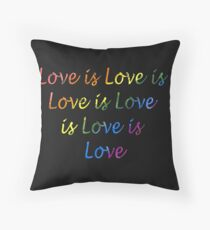 Love is Love is Love is Throw Pillow