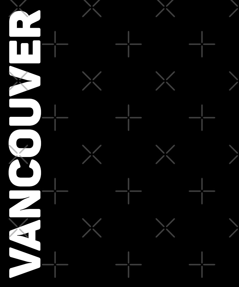 Vancouver T-Shirt by designkitsch