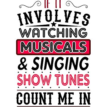 Musicals and Show Tunes by KsuAnn