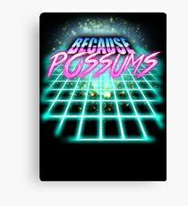 Because Possums (80's Sci-Fi) Canvas Print