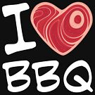 I Love BBQ - White Text Version by fizzgig