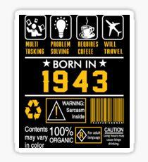 Birthday Gift Ideas - Born In 1943 Sticker