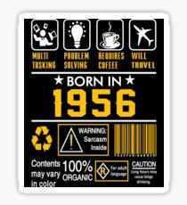 Birthday Gift Ideas - Born In 1956 Sticker