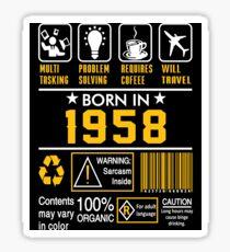Birthday Gift Ideas - Born In 1958 Sticker