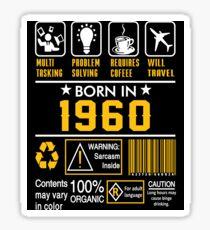 Birthday Gift Ideas - Born In 1960 Sticker