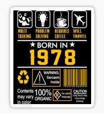 Birthday Gift Ideas - Born In 1978 Sticker