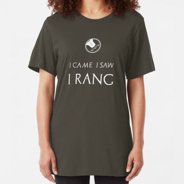 Bell Ringing - I CAME I SAW I RANG Slim Fit T-Shirt