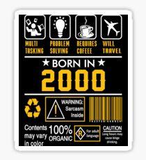 Birthday Gift Ideas - Born In 2000 Sticker